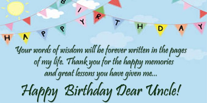 Happy Birthday Uncle Birthday Wishes For Uncle Images